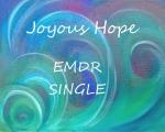 <h5>Joyous Hope (single) EMDR $3.99</h5>
